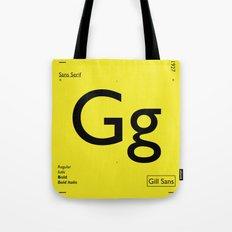 Gill Sans Tote Bag