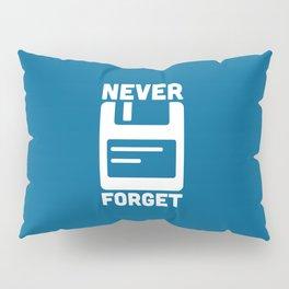 Never Forget Floppy Disk Pillow Sham