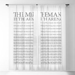 The Man in the Arena, Daring Greatly Quote by Theodore Roosevelt Sheer Curtain