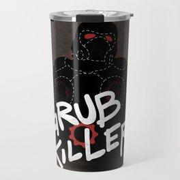 Grub Killer (Red) Travel Mug