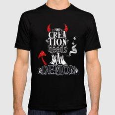 CREATION NEEDS A DEMON Mens Fitted Tee Black MEDIUM