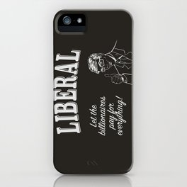 Liberal - Don't Pollute Me With Facts iPhone Case