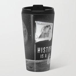History is a lie Travel Mug