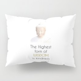 Inspirational Wisdom Quote With Buddha in White Robe Pillow Sham
