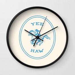 Yee Haw in Blue Wall Clock