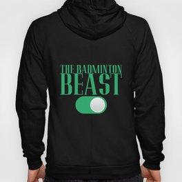 Badminton Beast   Beast Fashion Shuttlecock Hoody