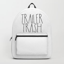 Trailer Trash RV text Backpack