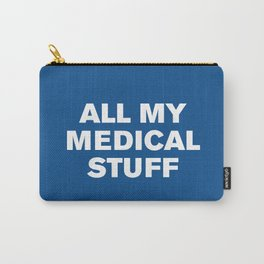 All My Medical Stuff (Lapis) Carry-All Pouch
