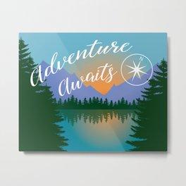 Adventure Awaits, Inspirational Landscape Metal Print