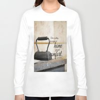 jane austen Long Sleeve T-shirts featuring Jane Austen Quote Staying Home Real Comfort by KimberosePhotography