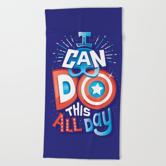 I can do this all day Beach Towel