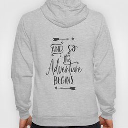 Motivational Hand Lettered QuoteSVG Cuttable Vector - And so the adventure begins - SVG Vector file. Hoody