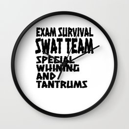 Student Gift Exam SWAT Team Special Whining and Training Wall Clock