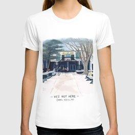 He's Not Here Chapel Hill T-shirt