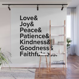 Love Joy Peace Patience Kindness Goodness Faithfulness Wall Mural