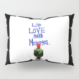 Live Love Make Memories, G-Dragon... Pillow Sham