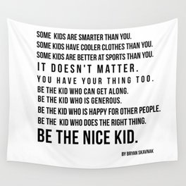 Be the nice kid 2 #minimalism Wall Tapestry