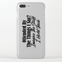 Offended By Brutal Honesty Funny Sarcastic Sarcasm Clear iPhone Case
