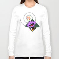 pi Long Sleeve T-shirts featuring Count Pi by tuditees