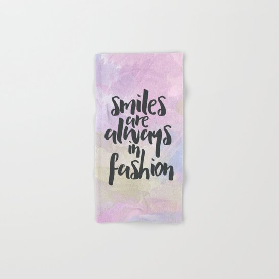 Smiles In Fashion Quote Hand & Bath Towel