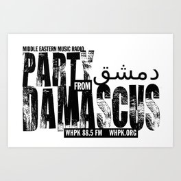 Official tee shirt of the Party from Damascus - white. Art Print