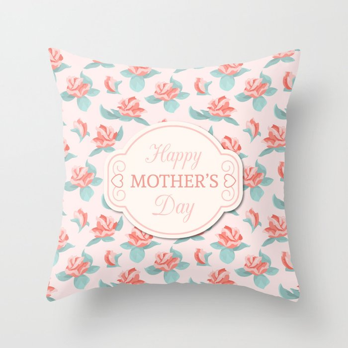 Happy Mother's Day Floral pattern Throw Pillow