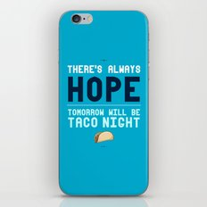 There's Always Hope... iPhone & iPod Skin