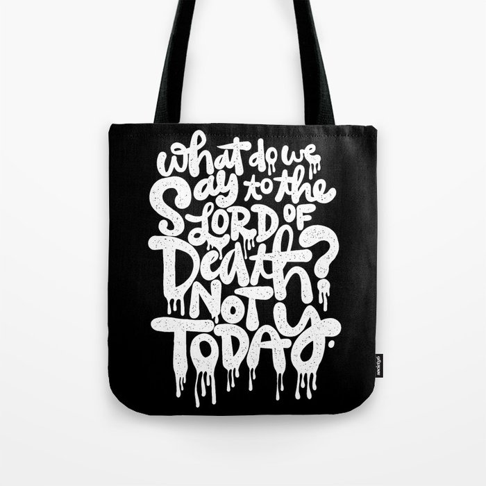 What do we say... Tote Bag