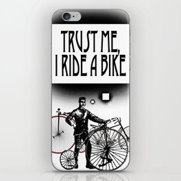 Trust me, I ride a Bike iPhone Skin