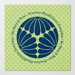 Practice Mindfulness Everyday III Canvas Print
