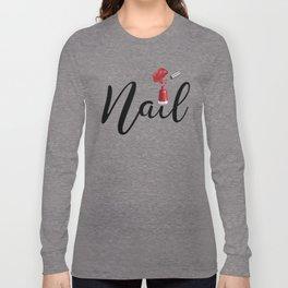 Nail Long Sleeve T-shirt