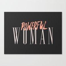 POWERFUL WOMAN Canvas Print