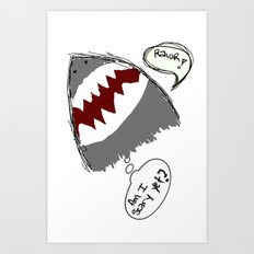 am i scary yet? Art Print
