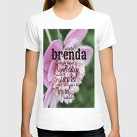 scripture T-shirts featuring Brenda scripture by KimberosePhotography