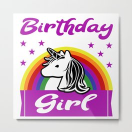 Birthday Girl Unicorn Rainbow Gift Metal Print