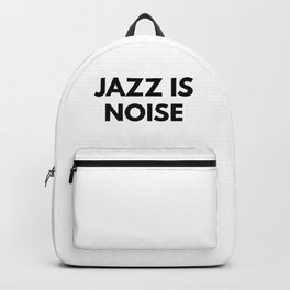 Jazz Is Noise Backpack