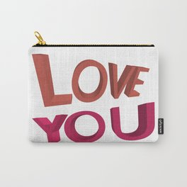 Love you 3D Carry-All Pouch
