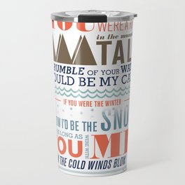 Large – All I Want Is You Travel Mug