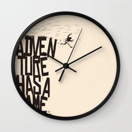 Adventure Has A Name Wall Clock