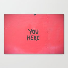 YOU HERE IN A HEART Canvas Print