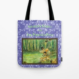 Sherlock Ferret and the Poisoned Pond (cover) Tote Bag