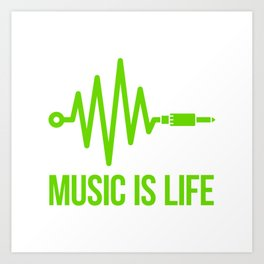 Music is life Art Print