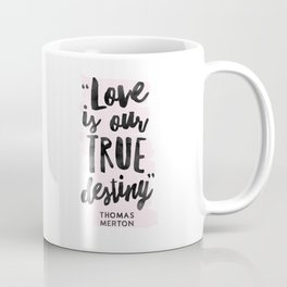 Love Destiny - Thomas Merton Coffee Mug