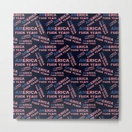 AMERICA FUCK YEAH writing with USA flag PATTERN Metal Print
