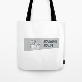 No Anime No Life 1 Tote Bag