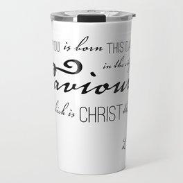 Luke 2:11 Travel Mug