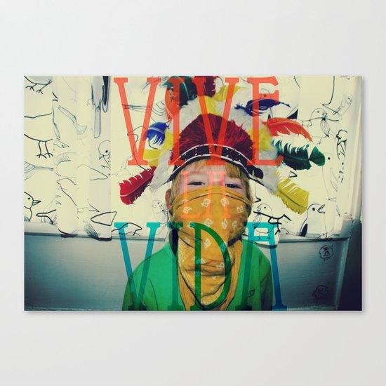 Vive la vida Canvas Print