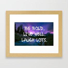 BE BOLD Framed Art Print