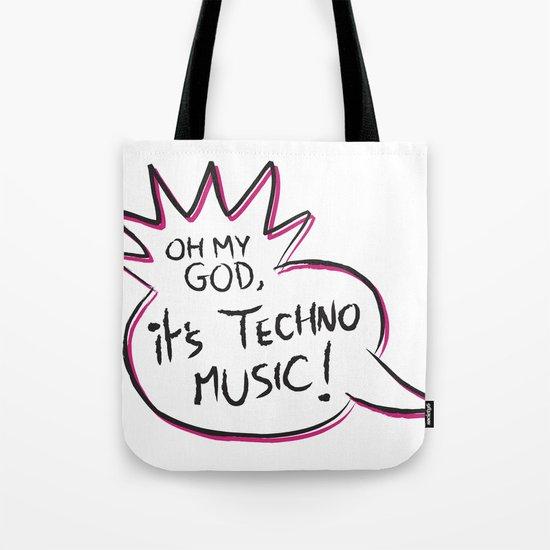 It's Techno Music! Tote Bag