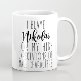 High Expectations - Nikolai Coffee Mug